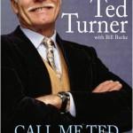 テッド・ターナーの名言